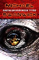 €5 Rautalohikäärmeen tytär – Michael Swanwick – kirjat – Rosebud.fi