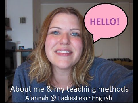 Ladies Learn English: About Me & My Modern Teaching Methods