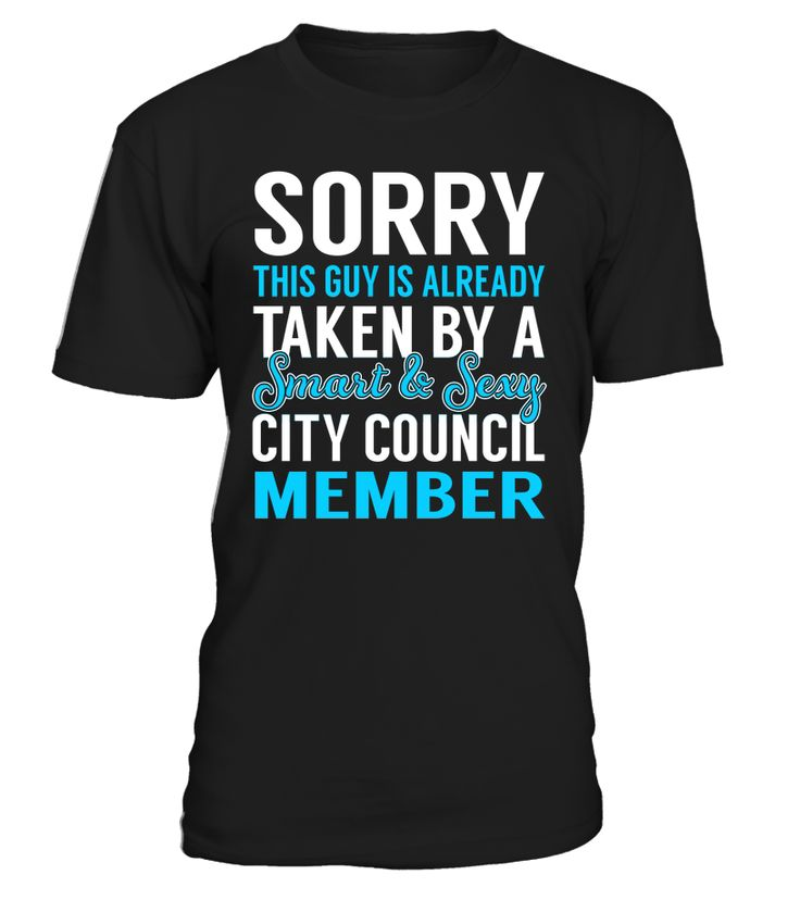Sorry This Guy Is Already Taken By A Smart & Sexy City Council Member #CityCouncilMember