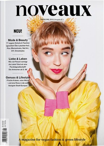 """SZ I Magazine wie """"Noveaux"""" oder """"Vegan Good Life"""" propagieren vegane Mode und lassen den Öko-Chic demonstrativ hinter sich."""