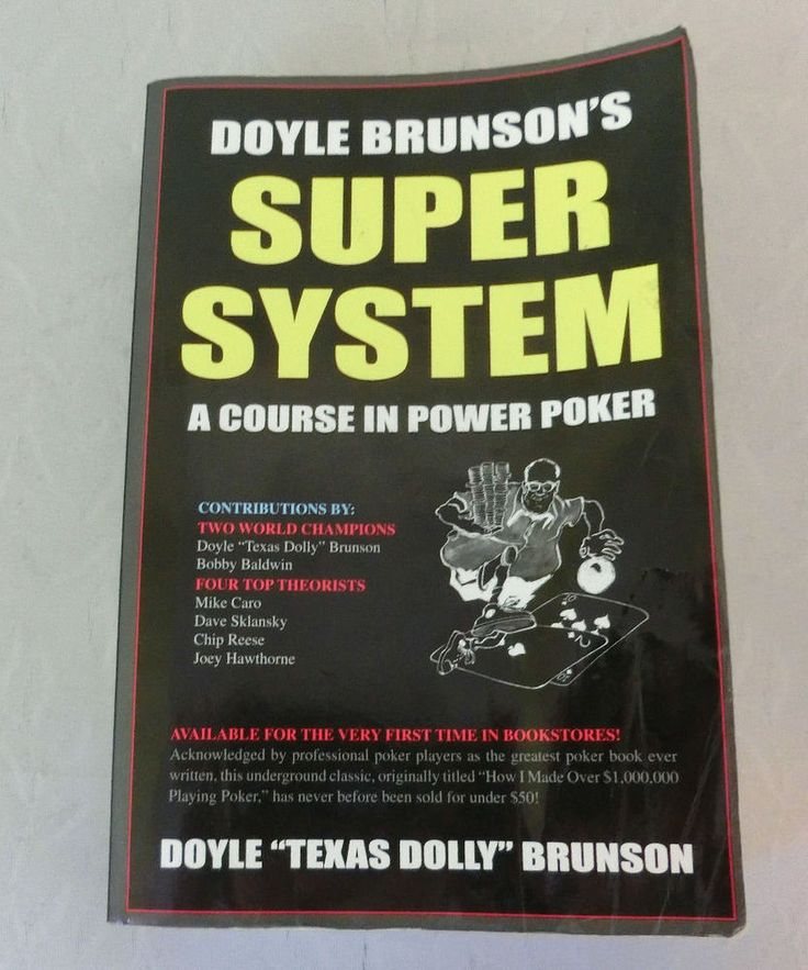 Doyle Brunson's Super System A Course in Power Poker Book by Doyle Brunson
