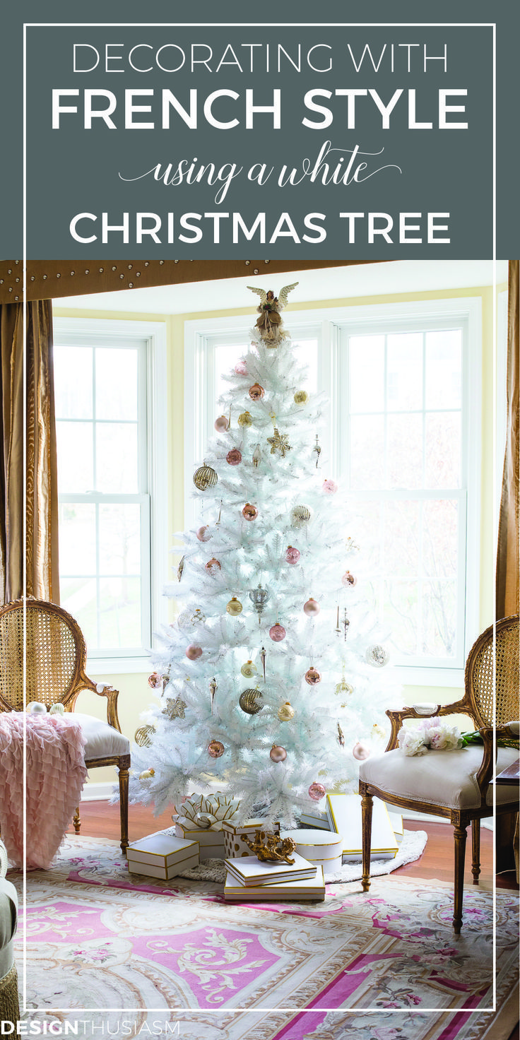 Complementing Your French Style With A White Christmas Tree French Country Decorating French Country Christmas Farmhouse Christmas Decor