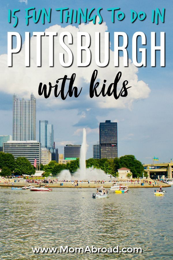 Pittsburgh Has A Ton To Enjoy For Families From Outdoor Excursions And Exciting Attractions Amut Parks Zoos Museumore The Hardest Part