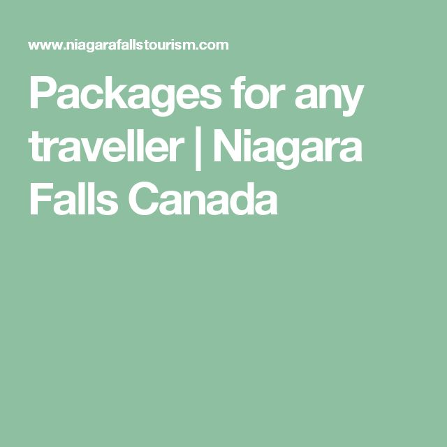 Packages for any traveller | Niagara Falls Canada