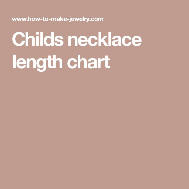 Childs necklace length chart
