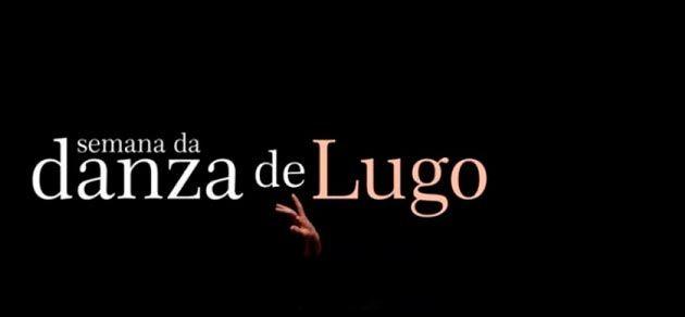 Programa de la Semana de Danza de Lugo 2017. Ocio en Galicia | Ocio en Lugo. Agenda actividades. Cine, conciertos, espectaculos