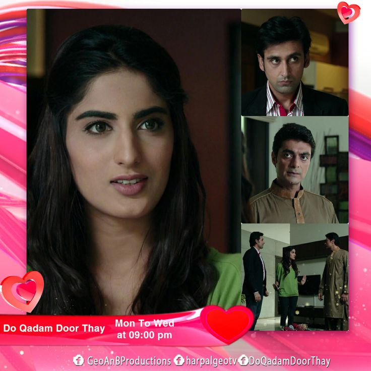 Official page of 'Do Qadam Dur Thay' From 3rd Feb, 2014, Every Mon-Tue at 9 pm only on Geo TV. Its an Ironline productions presentation! www.facebook.com/DoQadamDoorThay