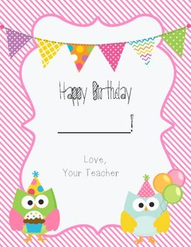 This is an adorable birthday certificate I made for the girls in my class. It will brighten up any birthday! **CLIPART CREATED BY JESSICA WEIBLE ILLUSTRATIONS INC.**