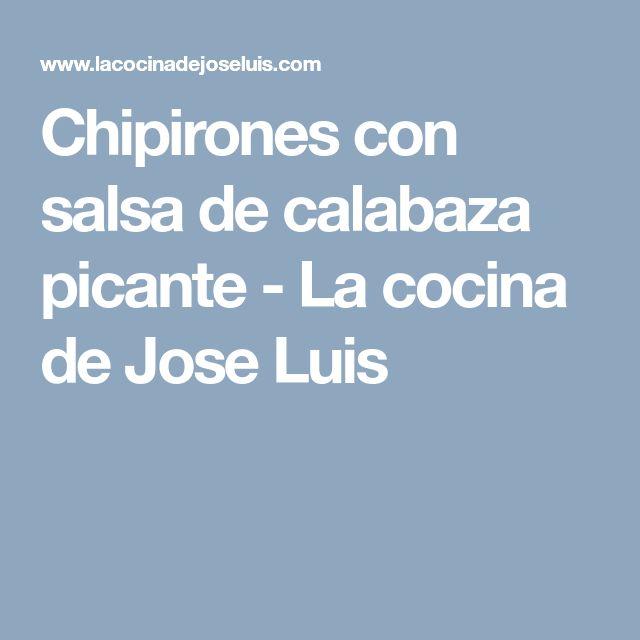 Chipirones con salsa de calabaza picante - La cocina de Jose Luis
