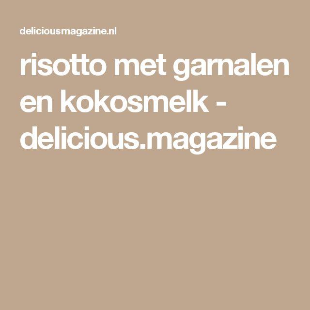 risotto met garnalen en kokosmelk - delicious.magazine