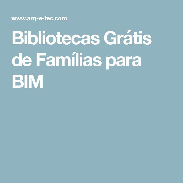 Bibliotecas Grátis de Famílias para BIM