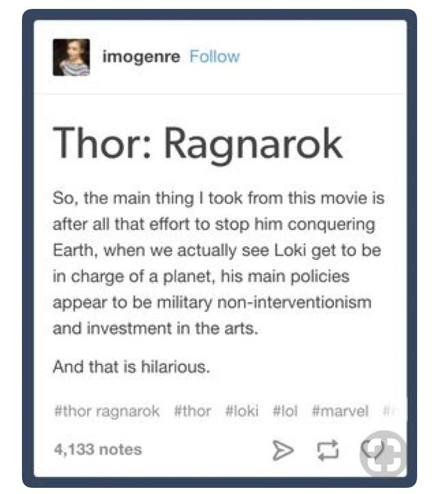 Actually, I feel like we all would be better off with this. Military non-interventionism and investment in the arts sound like good things to me!  #worldpeace #MarvelLoki #lol