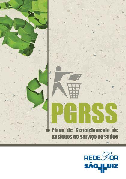 PGRSS Plano de Gerenciamento de Resíduos do Serviço da saúde