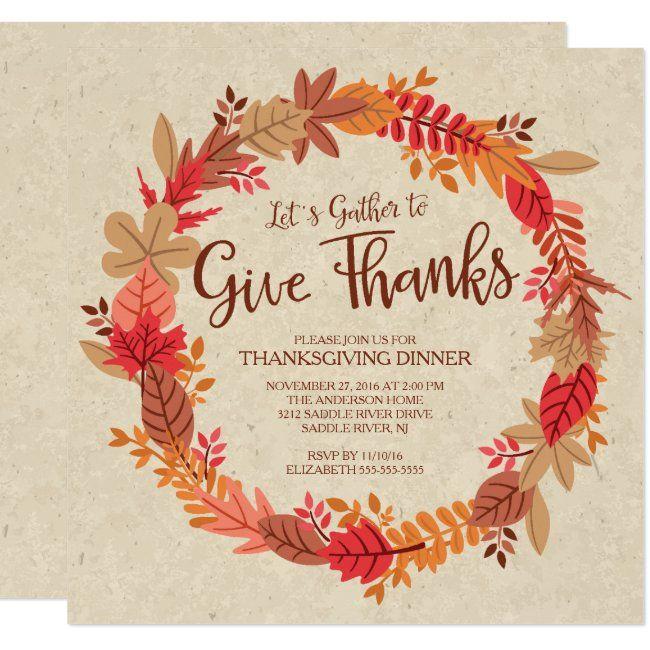 Autumn Wreath Give Thanks Thanksgiving Dinner Invitation Zazzle Com In 2020 Thanksgiving Dinner Invitation Thanksgiving Invitation Give Thanks