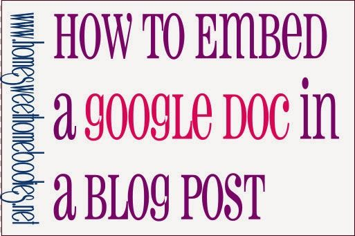Home Sweet Homebodies: How to Embed a Google Doc in a Blog Post