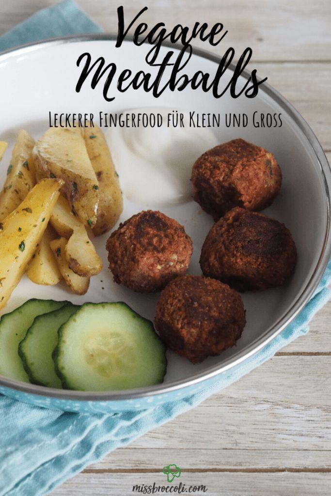 Vegane Meatballs Gesunder Fingerfood Fur Kinder Miss Broccoli Rezept In 2020 Rezepte Fingerfood Gesundes Fingerfood