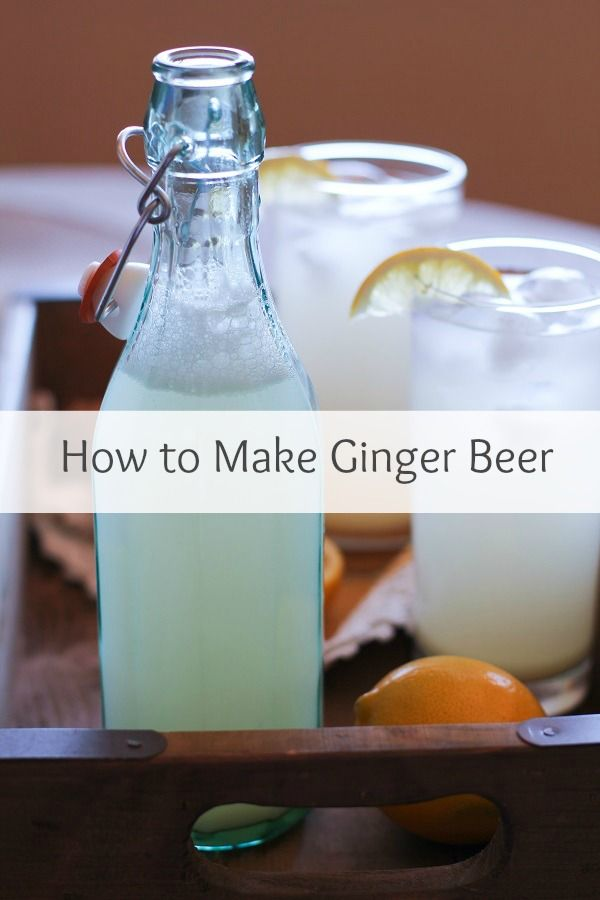 How to Make Homemade Ginger Beer