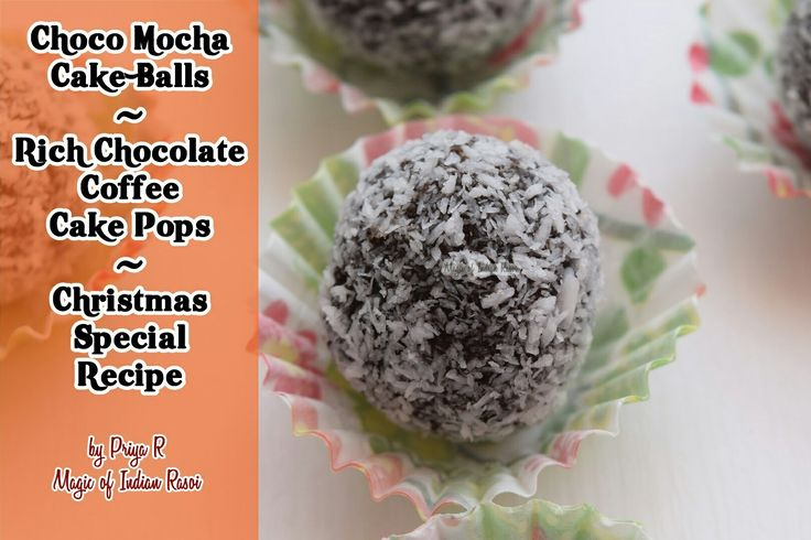 X-Mas Special - Coffee infused Choco Mocha Cake Balls -  Make this quick and easy recipe for the festival season!  Recipe here 👉 https://youtu.be/OcrLexS9t4s  👍 Likes us on Facebook.com/MagicofIndianRasoi  Visit MagicofIndianRasoi.com for more recipes!  #ChocoMochaBalls #CakeBalls #ChocolateCoffeeCakePops #ChristmasSpecial #ChocolateCakeDessert #ChocolateCoffeeCakePops #ChocolateCoffeeFusion #indiacuisine #IndianDessert #magicofindianrasoi #moir