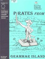 Pirates from Grammar Island -- a fun and easy musical classroom play for grades 3-6, by Bad Wolf Press. This 25-minute language arts play can be done as a complete play, skits, reader's theater, or you can just sing songs. No music or drama experience needed!