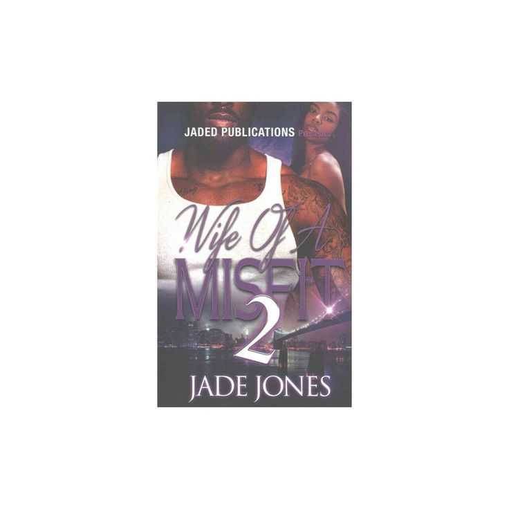 Wife of a Misfit 2 : A Cameron Spin-off (Paperback) (Jade Jones)