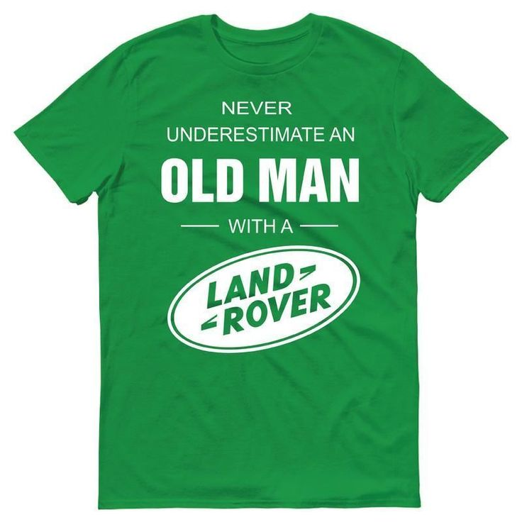 Land Rover Mens T Shirt 70 S Retro Never Underestimate Old Man Gift Dad Father Ebay Fashion Land Rover Land Rover Defender Mens Tshirts
