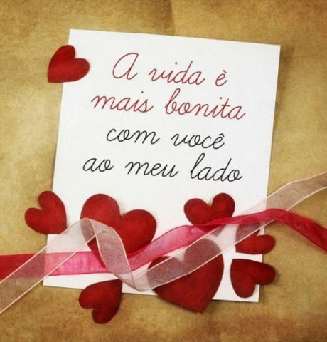 A vida é mais bonita com você ao meu lado ♥♥ BOM DIA MEU GRANDE AMOR!!!! EU TE AMO LOUCAMENTE E MUITISSIMO, MEU TESOURO DOCE!!!!!♥♥
