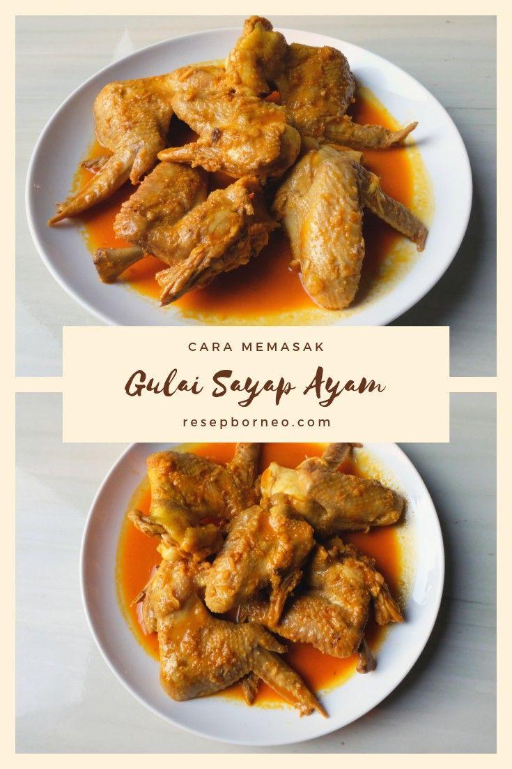 Resep Masakan Gulai Sayap Ayam Sayap Ayam Resep Masakan Masakan