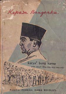 Kepada Bangsaku, Soekarno