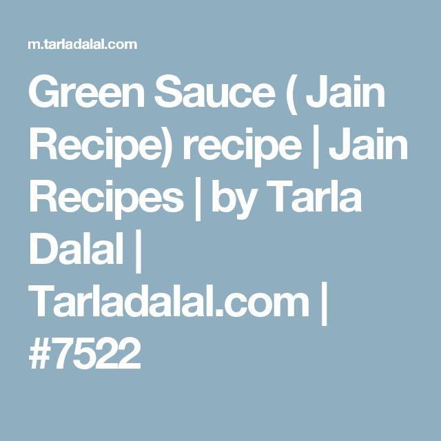 Green Sauce ( Jain Recipe) recipe | Jain Recipes | by Tarla Dalal | Tarladalal.com | #7522