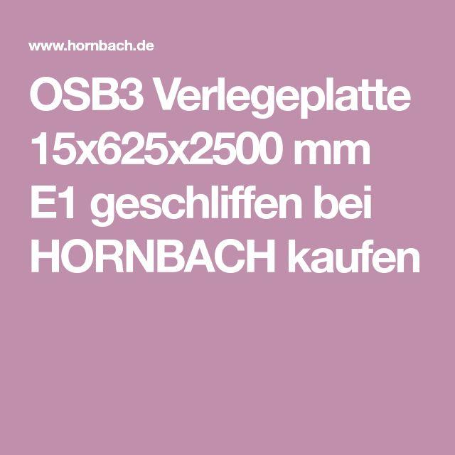 OSB3 Verlegeplatte 15x625x2500 Mm E1 Geschliffen Bei HORNBACH Kaufen