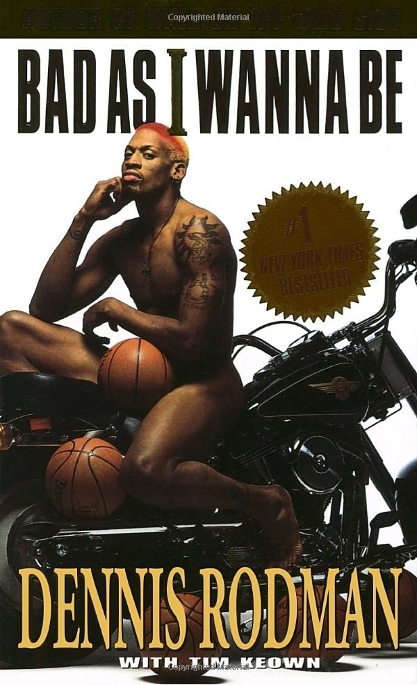 Bad as I Wanna Be: Dennis Rodman: 9780440222668: Amazon.com: Books