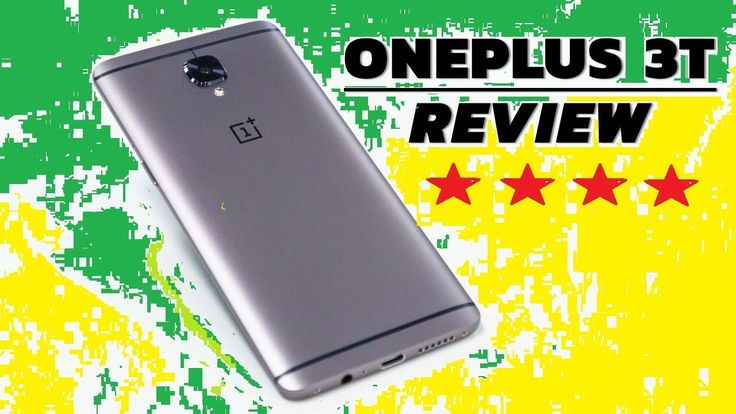 OnePlus 3T Smartphone Review - Top Features {India}