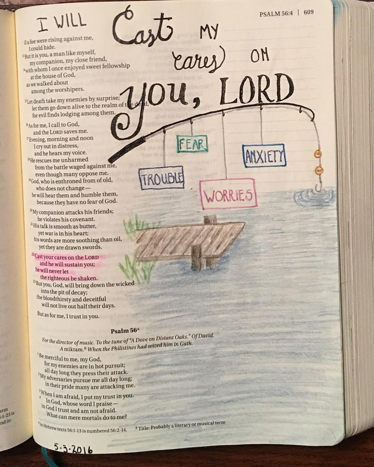 Psalm 55:22 says Cast your cares on the Lord and He will sustain you; He will…