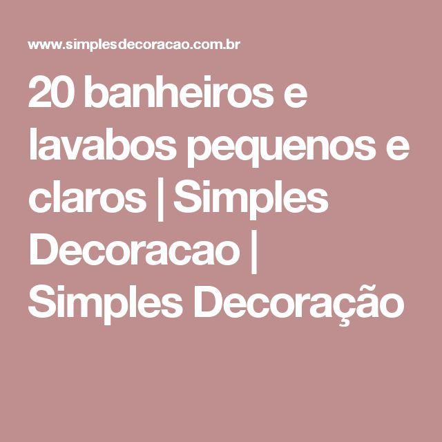 decoracao de lavabos pequenos e simples : decoracao de lavabos pequenos e simples: lavabos pequenos e claros