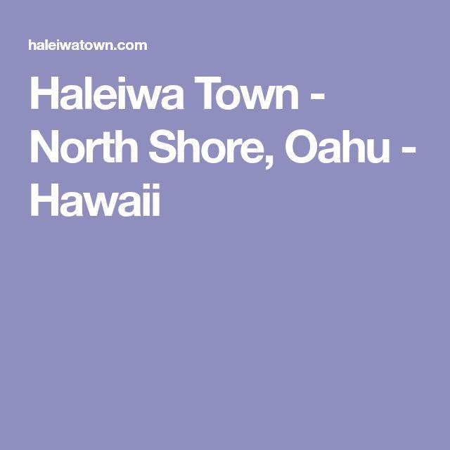 Haleiwa Town - North Shore, Oahu - Hawaii