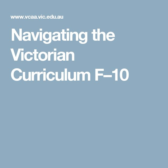Navigating the Victorian Curriculum F–10