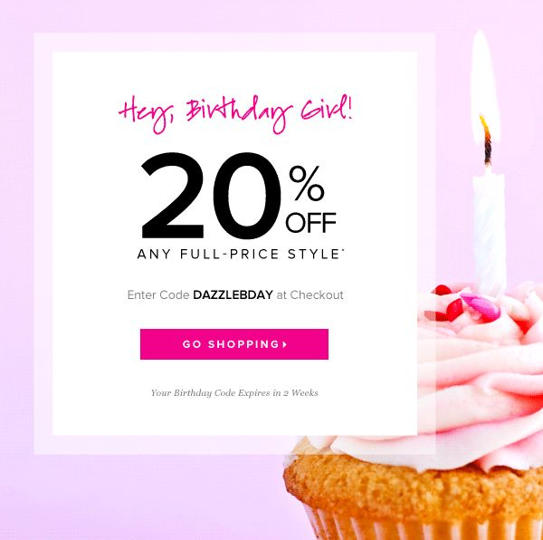 Shoedazzle Birthday email. Subject line: Hey, Birthday Girl! 20% Off Any Full-Price Style*