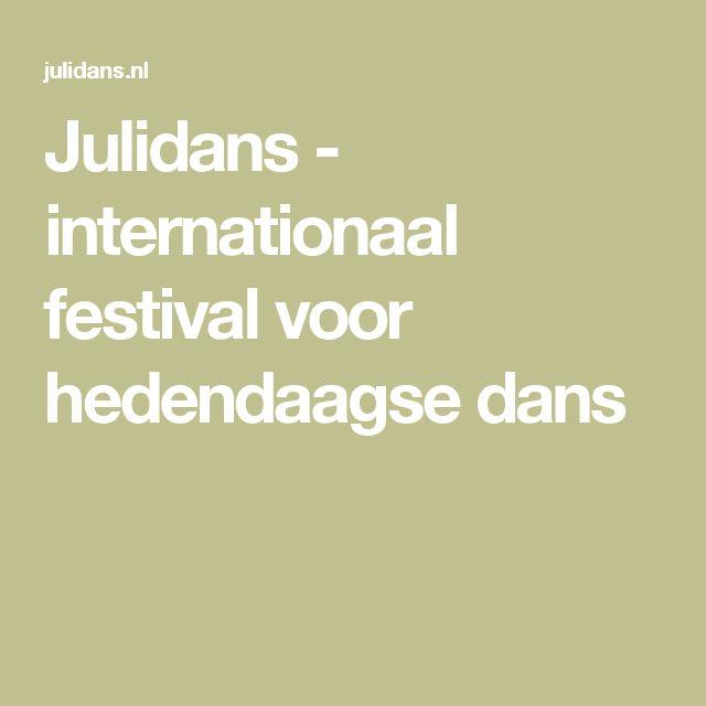 Julidans - internationaal festival voor hedendaagse dans