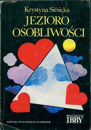 Jezioro Osobliwości, Krystyna Siesicka, Interster, 1991, http://www.antykwariat.nepo.pl/jezioro-osobliwosci-krystyna-siesicka-p-14650.html