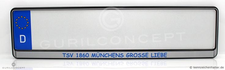 Schwarz-silberner Kennzeichenhalter mit Wunschdruck *TSV 1860 Münchens Grosse Liebe* #kennzeichenhalterung in EU-Größe 520x110mm für Standard Kennzeichen.
