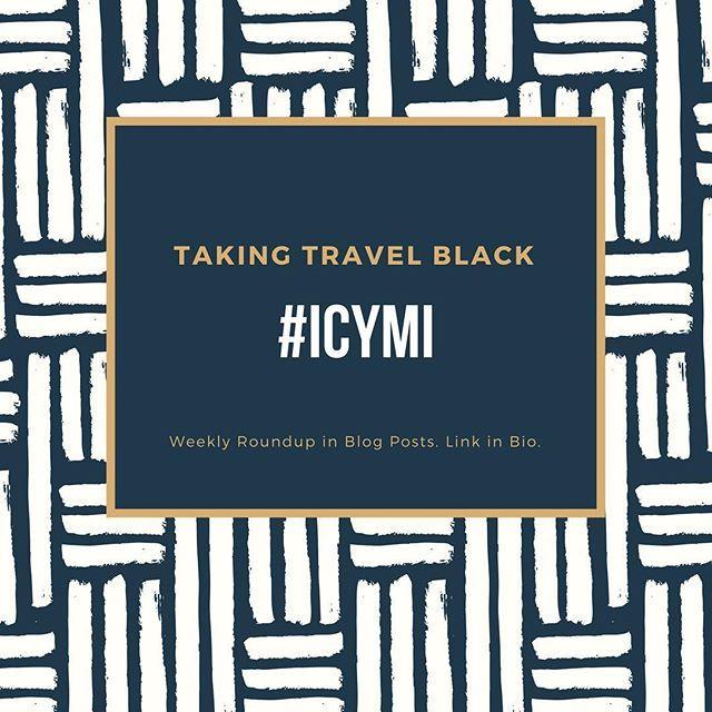 #ICYMI $67 Flight deals & more! Catch what you missed with this week's roundup. Link in Bio! . . . . . . .  #TakingTravelBlack #blacktravel #blacknomad #blacktravelers #wanderlust #travel #travelstagram #travelholic #blacktravelfeed #solotravel #luxurylife #luxurytravel #blackmill #blackmillennials #millennials #travelingwhileblack #soultravel #urbantravel #melanin