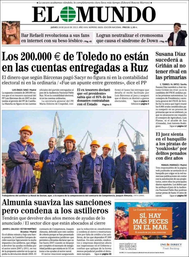 Los Titulares y Portadas de Noticias Destacadas Españolas del 18 de Julio de 2013 del Diario El Mundo ¿Que le pareció esta Portada de este Diario Español?