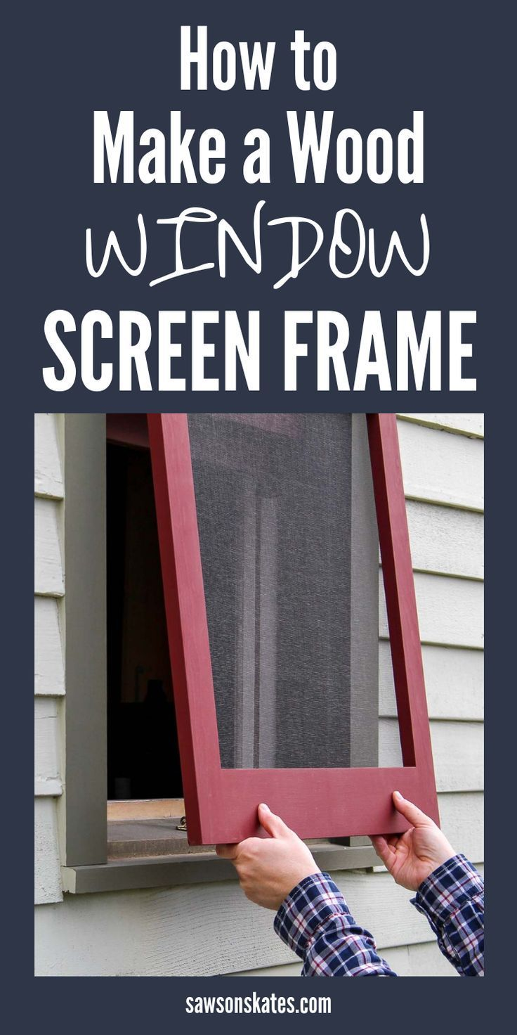 How To Make Diy Wood Window Screens