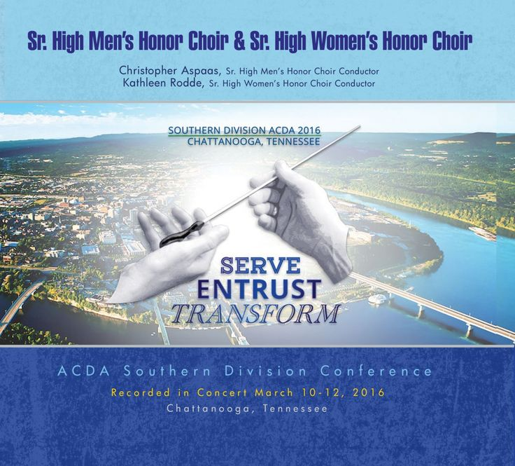 """ACDA Southern Division Conference 2016: Sr. High Women's Honor Choir (Kathleen Rodde)