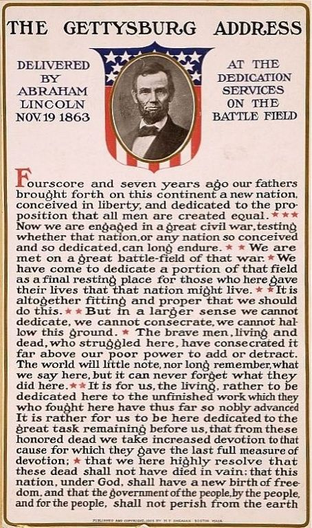 One of the most important speeches in history, the Gettysburg Address given by Abraham Lincoln reiterated human equality and liberty.