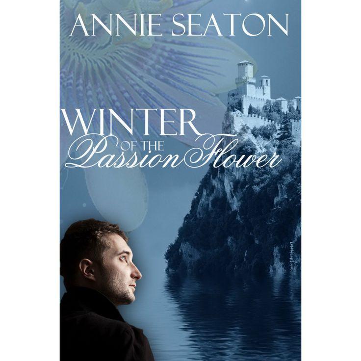 Winter of the Passion Flower (The de Vargas Family) eBook: Annie Seaton: Amazon.com.au: Kindle Store