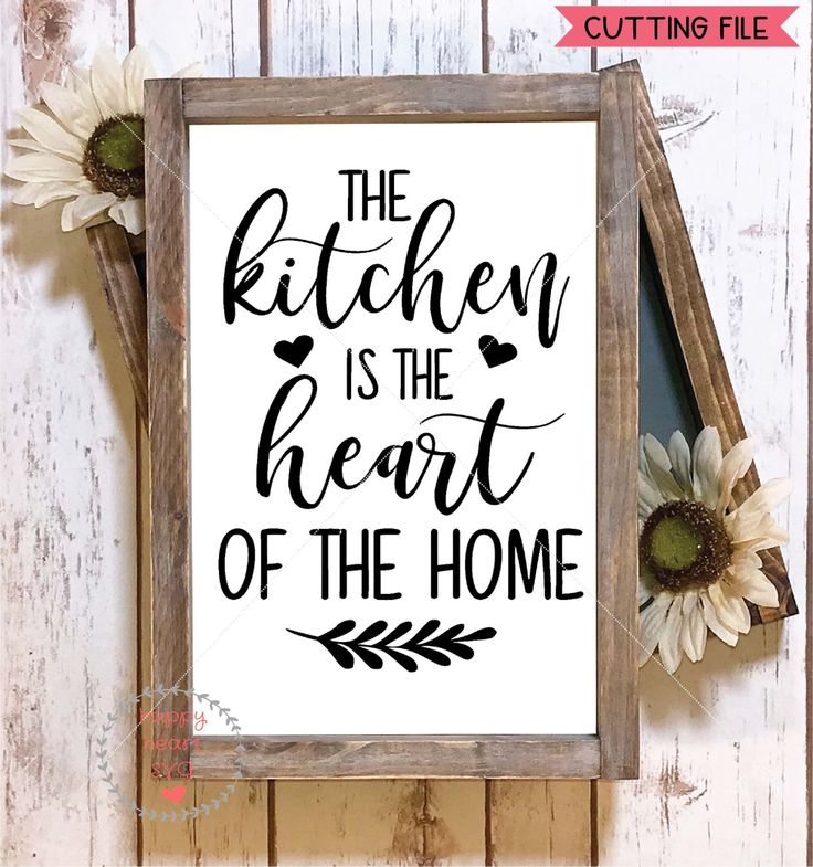 Download The Kitchen is the Heart of the Home SVG, Kitchen svg, dxf ...