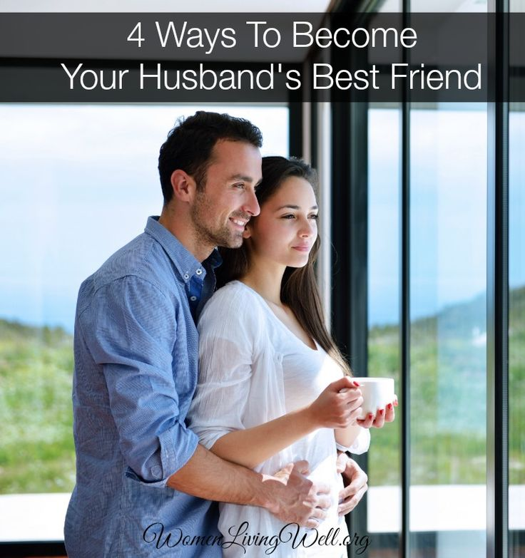 Improve your marriage with these 4 Ways to become your husband's best friend