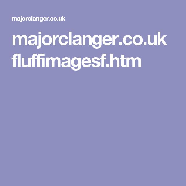 majorclanger.co.uk fluffimagesf.htm