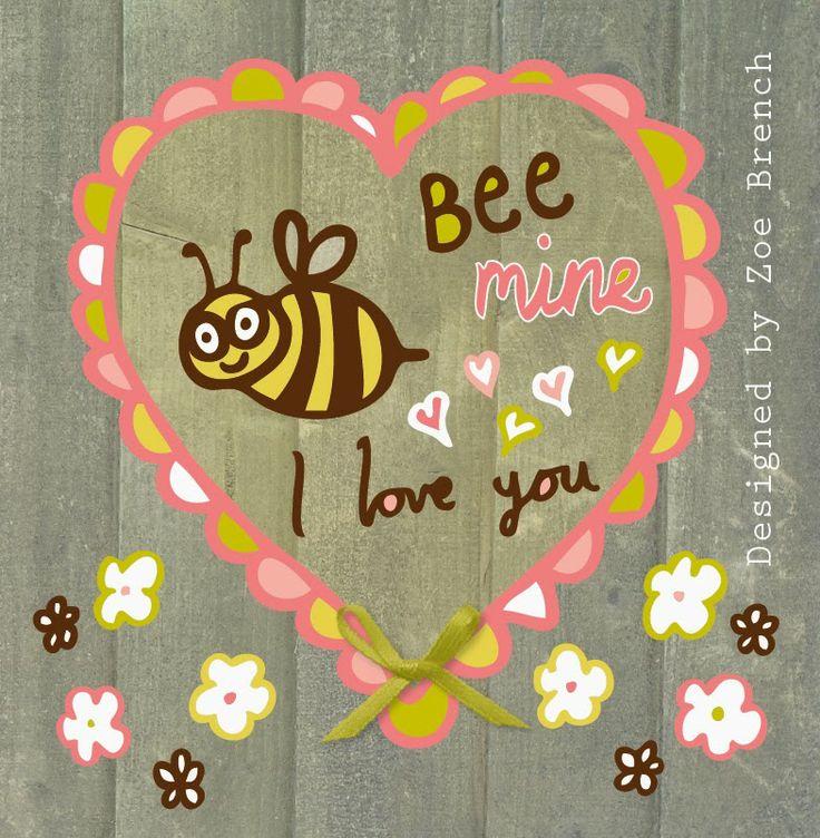 Valentine - bee mine designed by Zoe Brench